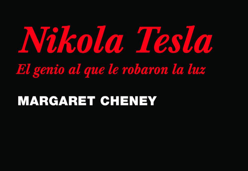 Nikola Tesla, el genio al que le robaron la luz